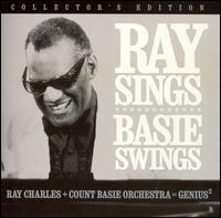 Ray Sings, Basie Swings - Ray Charles/Count Basie Orchestra