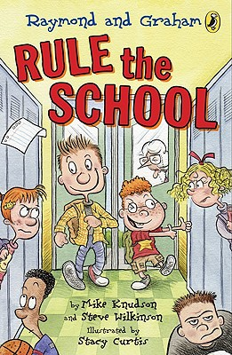 Raymond and Graham Rule the School - Knudson, Mike, and Wilkinson, Steve