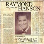 Raymond Hanson: Violin Music