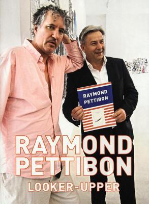 Raymond Pettibon: Looker-Upper -
