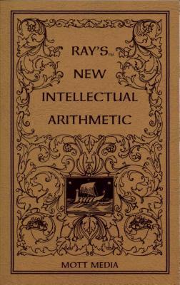 Rays Intellectual Arithmetic - Ray, Joseph, and Media, Mott
