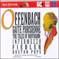 RCA Victor Basic 100, No 75: Jacques Offenbach - Boston Pops Orchestra; Arthur Fiedler (conductor)