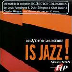 RCA Victor Gold Series: Is Jazz!