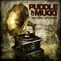 Re: (Disc)overed - Puddle Of Mudd