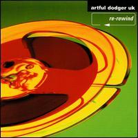 Re-Rewind [CD5/Cassette Single] - The Artful Dodger