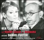 Rea Claudia Kost singt Hanns Eisler und Barbara