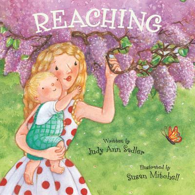 Reaching - Sadler, Judy Ann