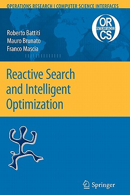 Reactive Search and Intelligent Optimization - Battiti, Roberto, and Brunato, Mauro, and Mascia, Franco