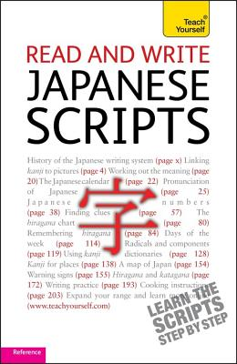 Read and write Japanese scripts: Teach yourself - Gilhooly, Helen