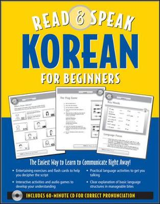 Read & Speak Korean for Beginners: The Easiest Way to Learn to Communicate Right Away! - Shin, Sunjeong, and Wightwick, Jane (From an idea by)