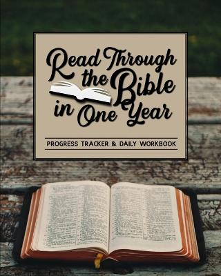 Read Through the Bible in One Year: Progress Tracker & Daily Workbook - Frisby, Shalana