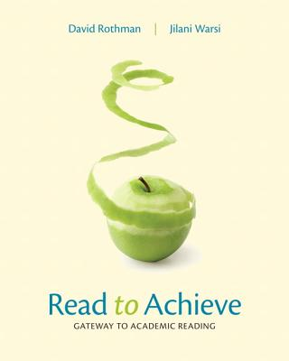 Read to Achieve: Gateway to Academic Reading with NEW MyReadingLab with eText-- Access Card Package - Rothman, David, and Warsi, Jilani