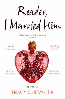 Reader, I Married Him - Chevalier, Tracy (Editor)