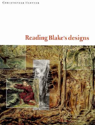 Reading Blake's Designs - Heppner, Christopher