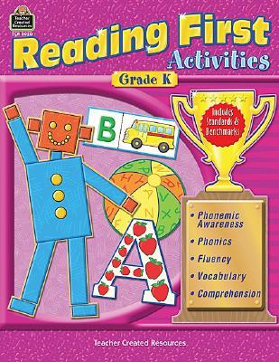 Reading First Activities, Grade K - Smith, Jodene Lynn