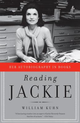 Reading Jackie: Her Autobiography in Books - Kuhn, William