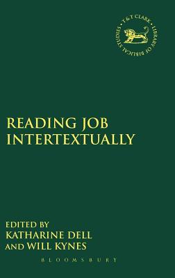 Reading Job Intertextually - Dell, Katharine J (Editor)