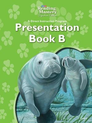 Reading Mastery Reading/Literature Strand Grade 2, Presentation Book B - Engelmann
