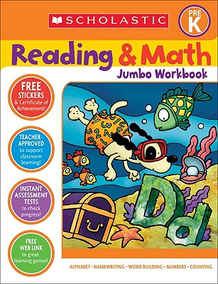 Reading & Math Jumbo Workbook: Grade Prek - Cooper, Terry (Editor), and Teaching Resources, Scholastic