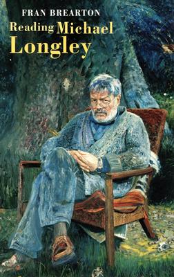 Reading Michael Longley - Brearton, Fran