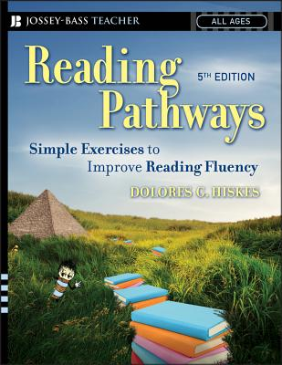 Reading Pathways: Simple Exercises to Improve Reading Fluency - Hiskes, Dolores G