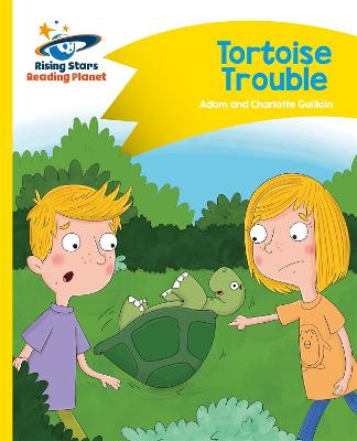 Reading Planet - Tortoise Trouble - Yellow: Comet Street Kids - Guillain, Adam, and Guillain, Charlotte