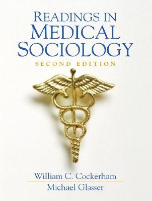 Readings in Medical Sociology - Cockerham, William C (Editor)