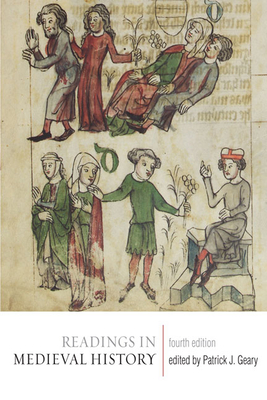 Readings in Medieval History - Geary, Patrick J