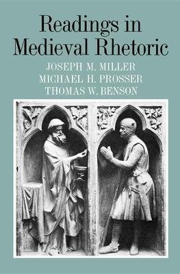 Readings in Medieval Rhetoric - Miller, Joseph M (Editor)
