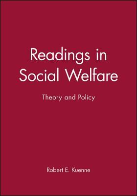 Readings in Social Welfare: Theory and Policy - Kuenne, Robert E (Editor)