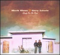 Ready for the Flood [Bonus Tracks] - Mark Olson & Gary Louris