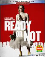 Ready or Not [Includes Digital Copy] [Blu-ray] - Matt Bettinelli-Olpin; Tyler Gillett