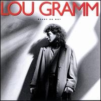 Ready or Not - Lou Gramm