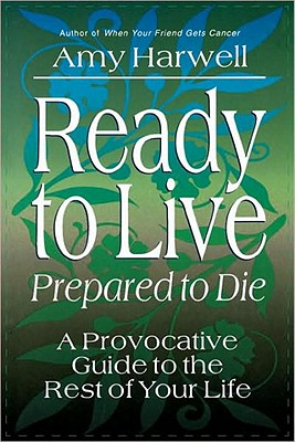 Ready to Live, Prepared to Die - Harwell, Amy