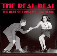 Real Deal: Best of Today's Swing Music - Various Artists