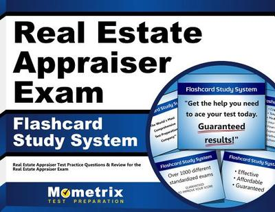 Real Estate Appraiser Exam Flashcard Study System: Real Estate Appraiser Test Practice Questions & Review for the Real Estate Appraiser Exam - Editor-Real Estate Appraiser Exam Secrets