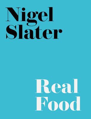 Real Food - Slater, Nigel