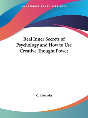 Real inner secrets of psychology and how to use creative thought real inner secrets of psychology and how to use creative thought power alexander c thecheapjerseys Choice Image