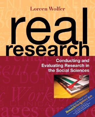 Real Research: Conducting and Evaluating Research in the Social Sciences - Wolfer, Loreen