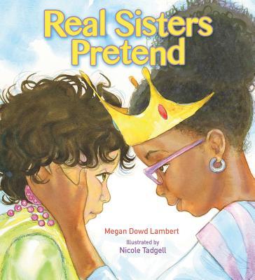 Real Sisters Pretend Pa - Lambert, Megan Dowd