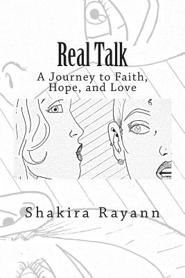 Real Talk: A Journey of Faith, Hope, and Love - Rayann, Shakira