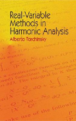 Real-Variable Methods in Harmonic Analysis - Torchinsky, Alberto