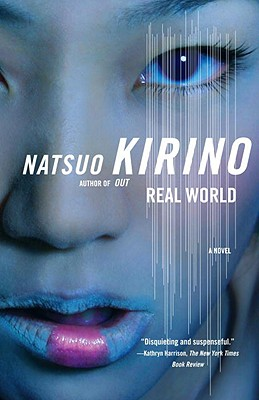 Real World - Kirino, Natsuo, and Gabriel, Philip (Translated by)