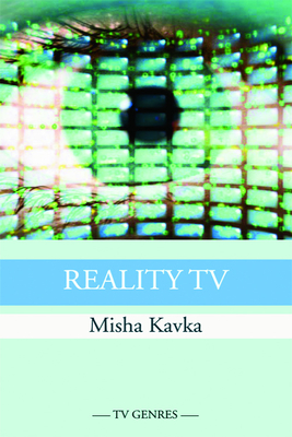 Reality TV - Kavka, Misha