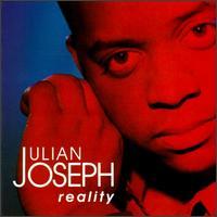 Reality - Julian Joseph