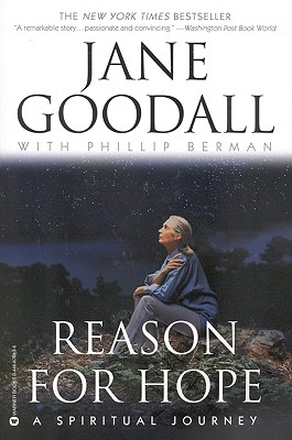 Reason for Hope - Goodall, Jane, Dr., Ph.D., and Berman, Phillip