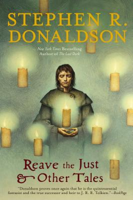 Reave the Just & Other Tales - Donaldson, Stephen R
