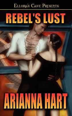 Rebel's Lust - Hart, Arianna