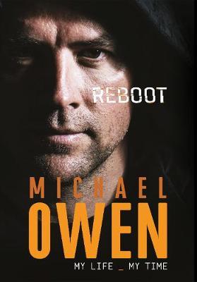 Reboot: My Life, My Time - Owen, Michael