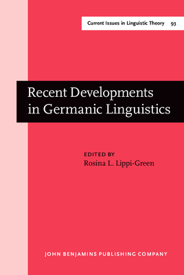Recent Developments in Germanic Linguistics - Rosina, Lippi-Green, and Lippi-Green, Rosina L, Dr. (Editor)